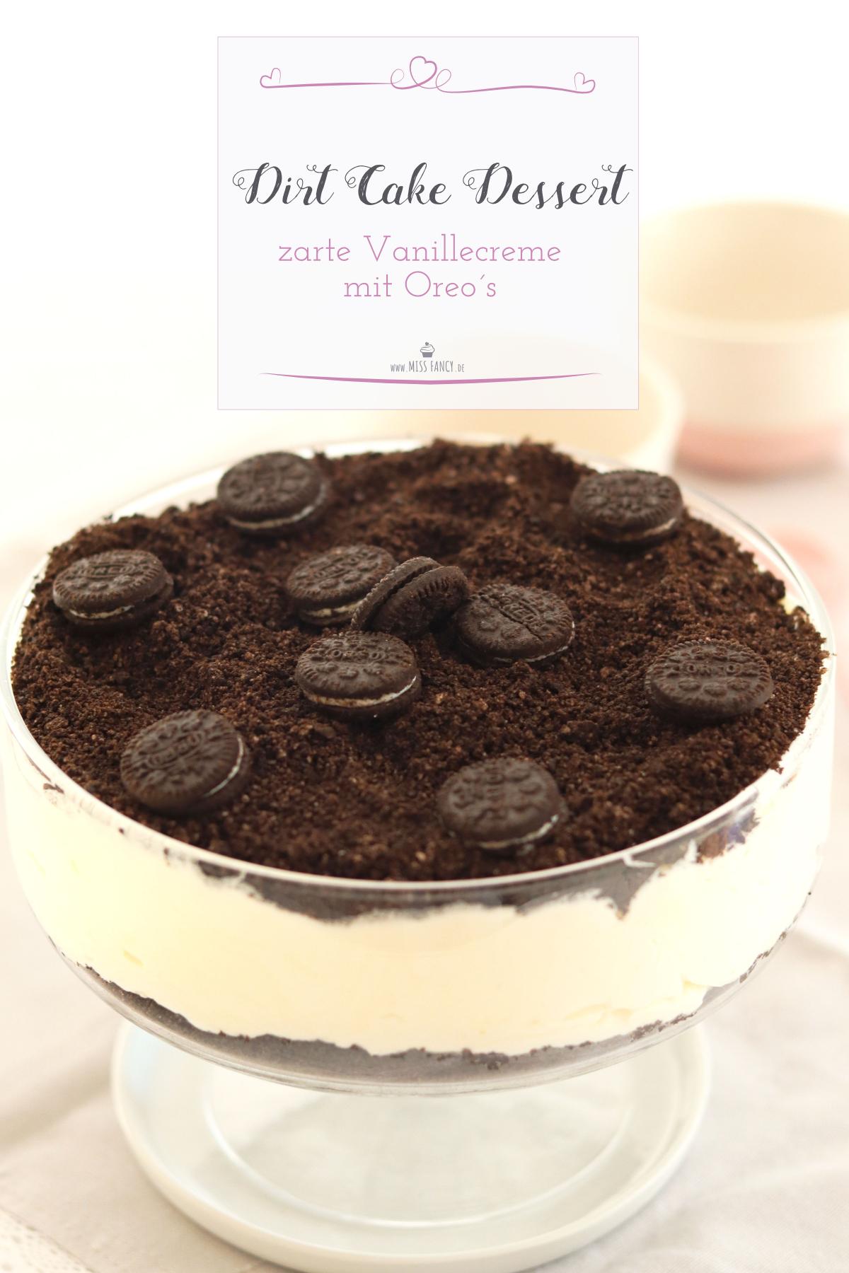 Tolles Nachtischrezept Dirt Cake Dessert aus Vanille Frischkäsecreme und Oreo Keksen