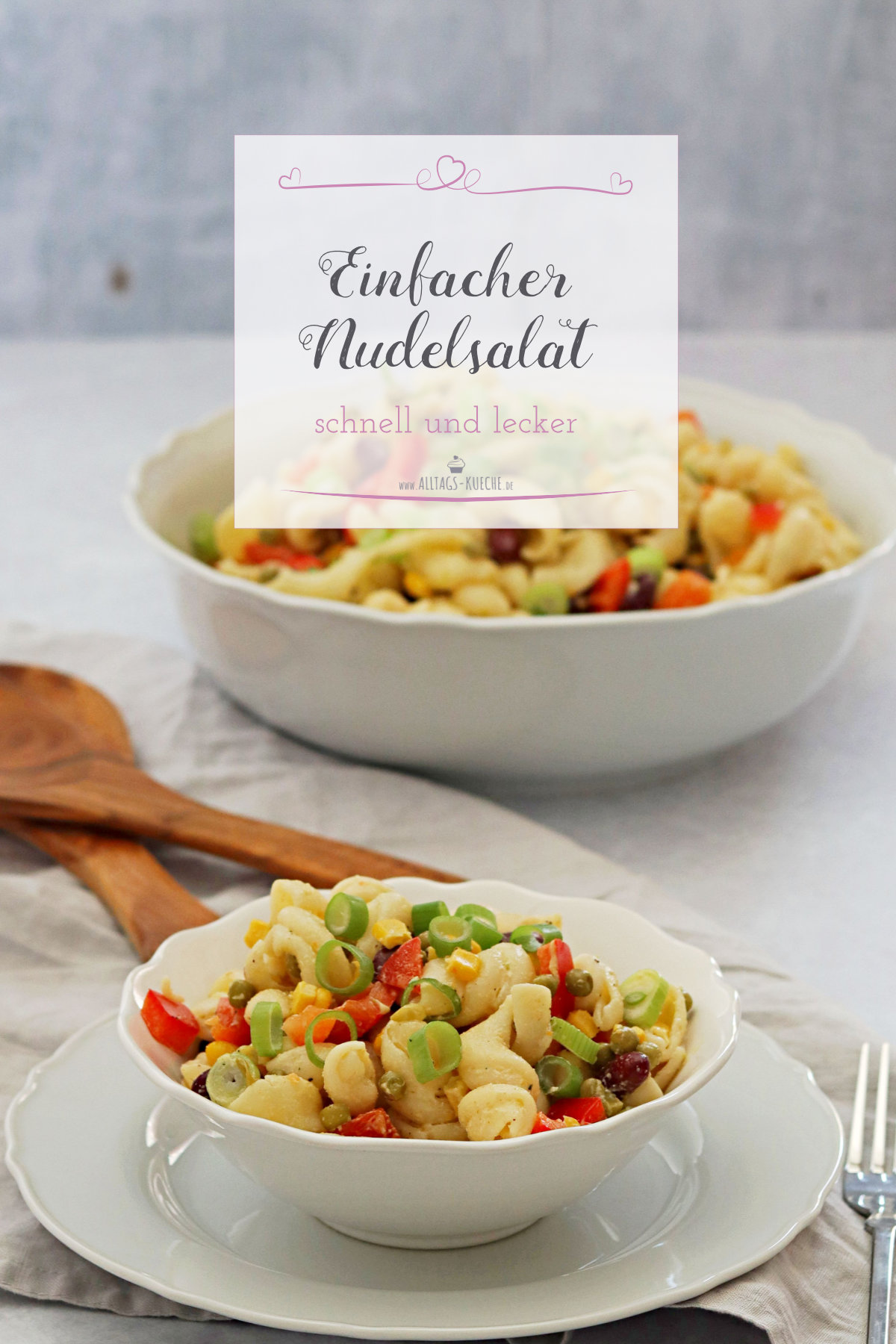 Einfacher Nudelsalat perfekte Grillbeilage Sommersalat