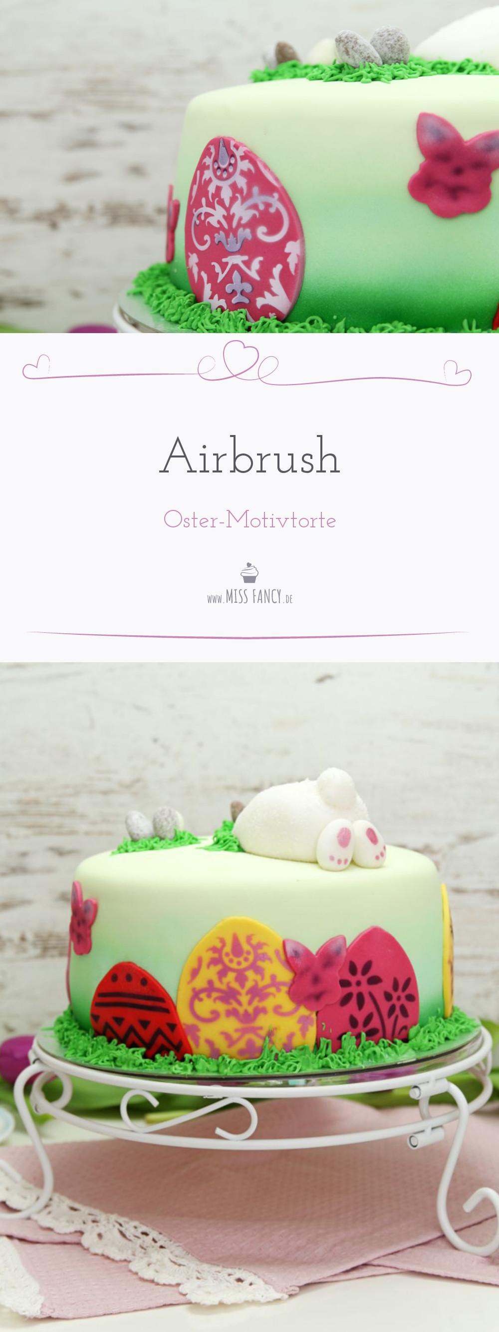 Oster-Motivtorte mit Airbrush - Rezept und Anleitung