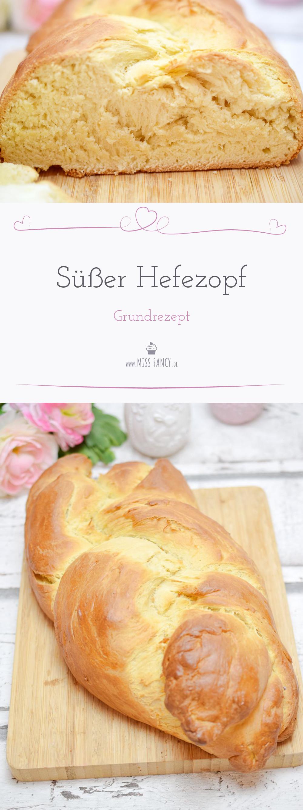 Hefezopf Grundrezept